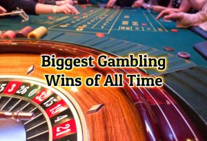 The Biggest Casino Wins